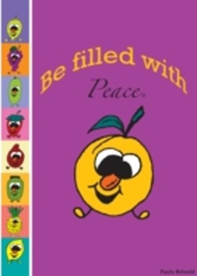 Be Filled With Peace