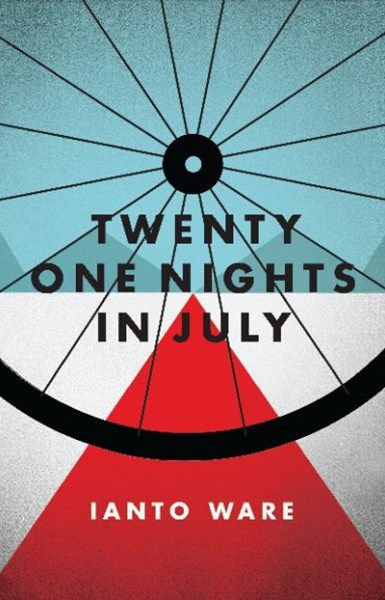 Twenty One Nights In July: A Personal History of the Tour de France