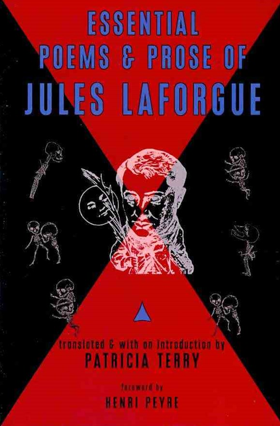 Essential Poems and Prose of Jules Laforgue