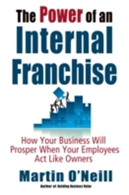 Power of an Internal Franchise