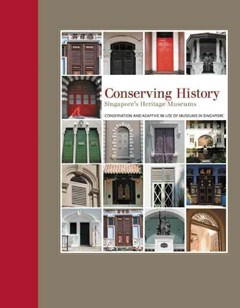 Conserving History: Singapore