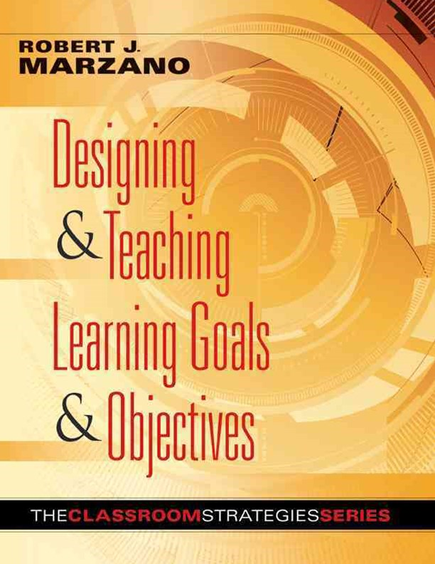 Designing and Teaching Learning Goals and Objectives