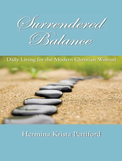 (ebook) Surrendered Balance : Daily Living for the Modern Christian Woman