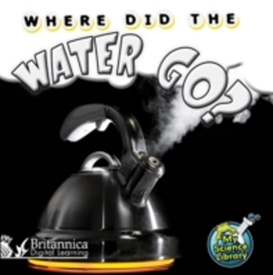 (ebook) Where Did the Water Go?