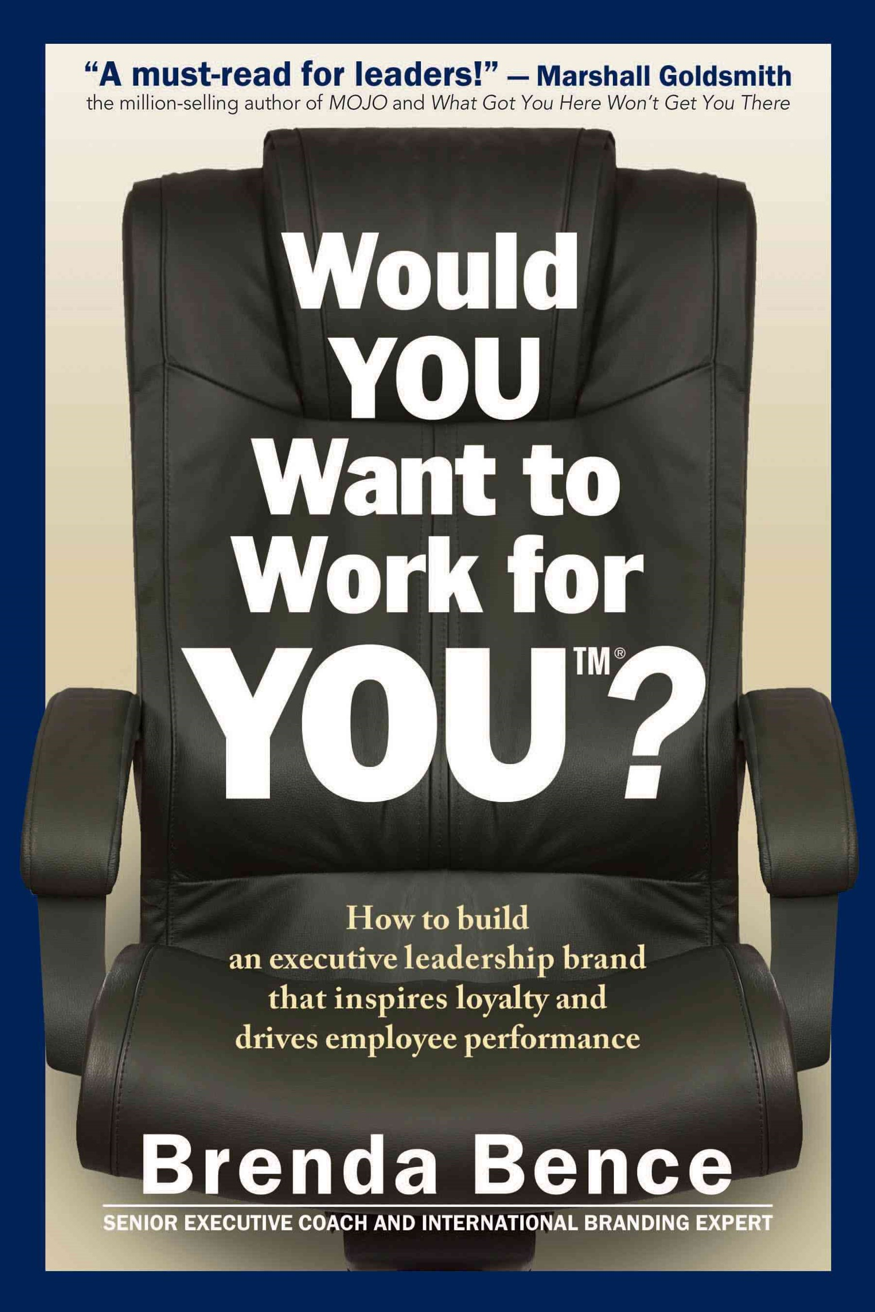 Would YOU Want to Work for YOU?