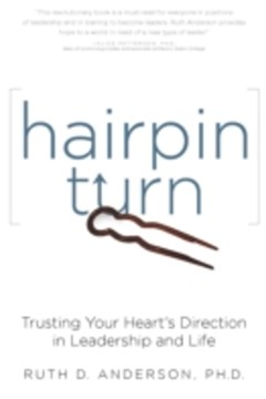 Hairpin Turn: Trusting Your Heart