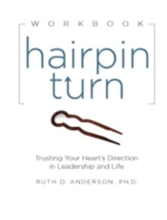 Hairpin Turn Workbook: Trusting Your Heart