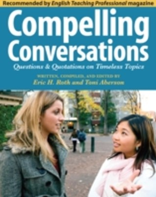 (ebook) Compelling Conversations: Questions and Quotations on Timeless Topics