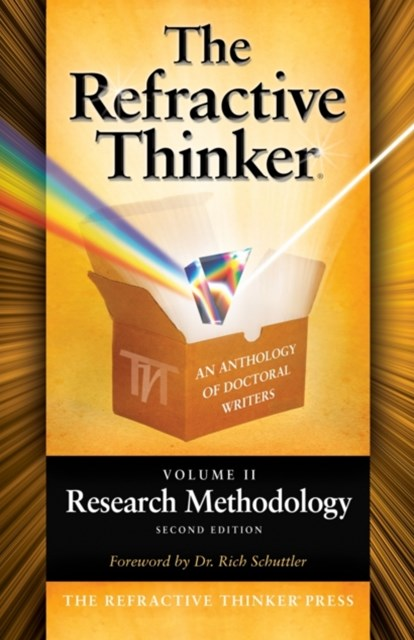 Refractive Thinker: Vol II: Research Methodology