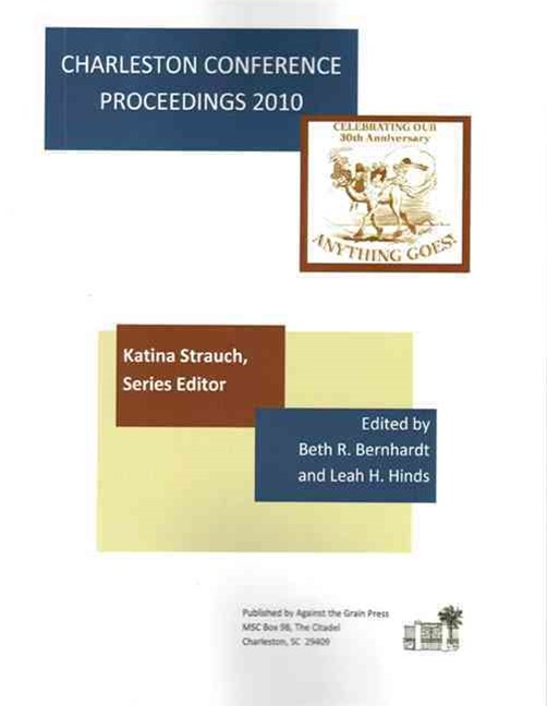 Charleston Conference Proceedings, 2010