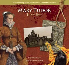 Mary Tudor &quote;Bloody Mary&quote;