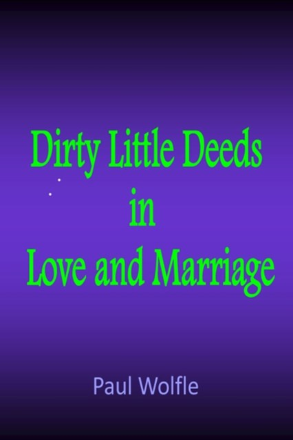 (ebook) Dirty Little Deeds In Love And Marriage