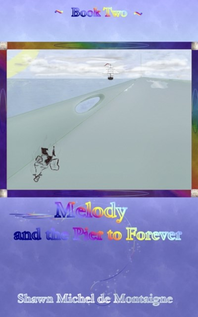 (ebook) Melody and the Pier to Forever: Book Two