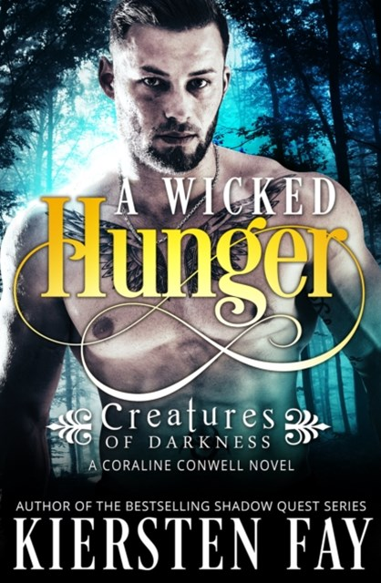 Wicked Hunger (Creatures of Darkness 1)