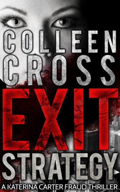 (ebook) Exit Strategy, A Katerina Carter Fraud Thriller