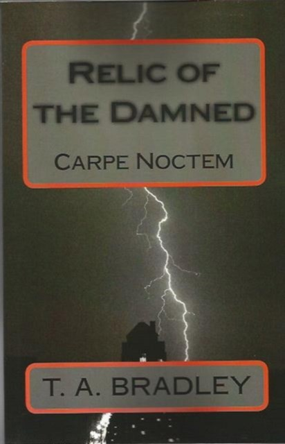 (ebook) Relic of the Damned: Carpe Noctem
