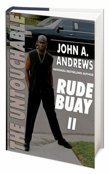 Rude Buay ... the Untouchable, Vol. II