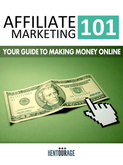 (ebook) Affiliate Marketing 101: Your Guide To Making Money Online