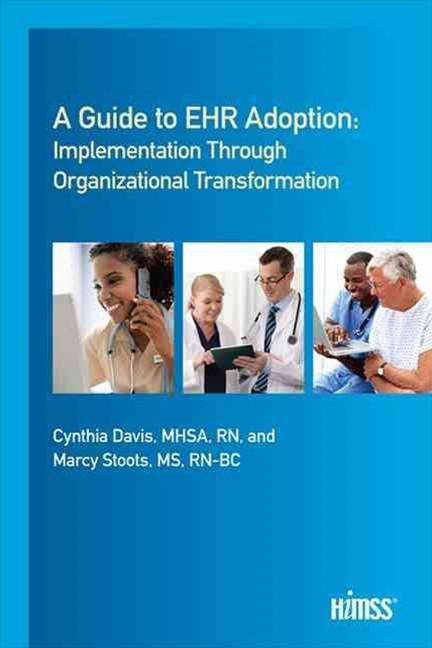 Guide to EHR Adoption