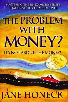 The Problem with Money? It