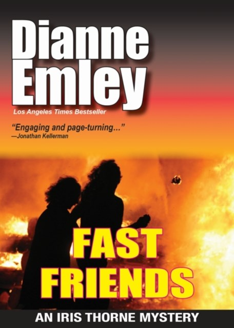Fast Friends (Iris Thorne Mysteries Book 3)