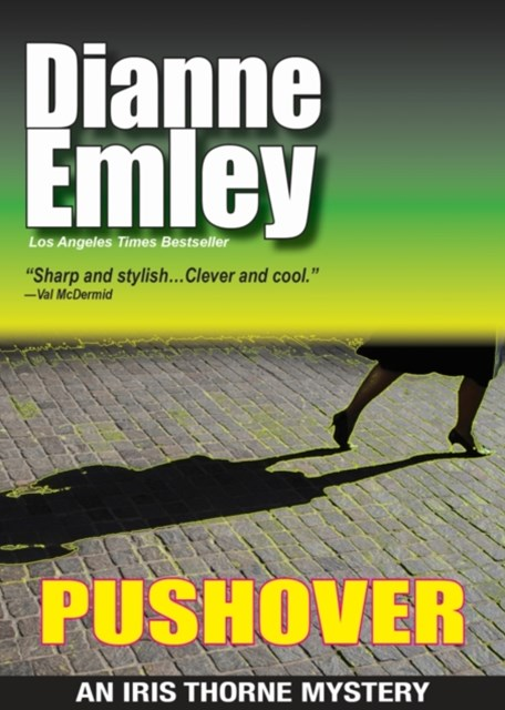 (ebook) Pushover (Iris Thorne Mysteries Book 5)