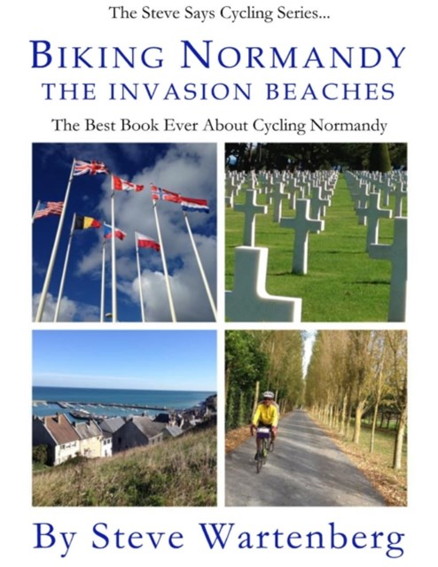 Biking Normandy: The Invasion Beaches