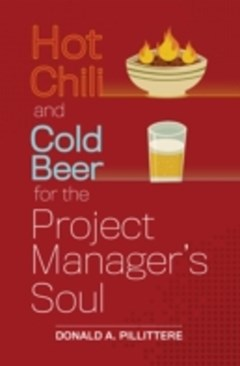 Hot Chili and Cold Beer for The Project Manager