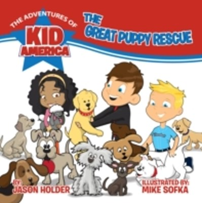 (ebook) Adventures of Kid America: The Great Puppy Rescue
