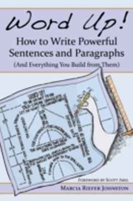 (ebook) Word Up! How to Write Powerful Sentences and Paragraphs