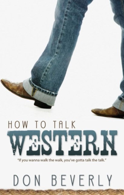 How to Talk Western