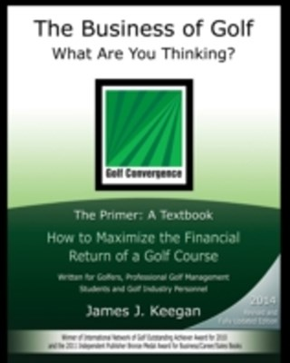 Business of Golf-What Are You Thinking?