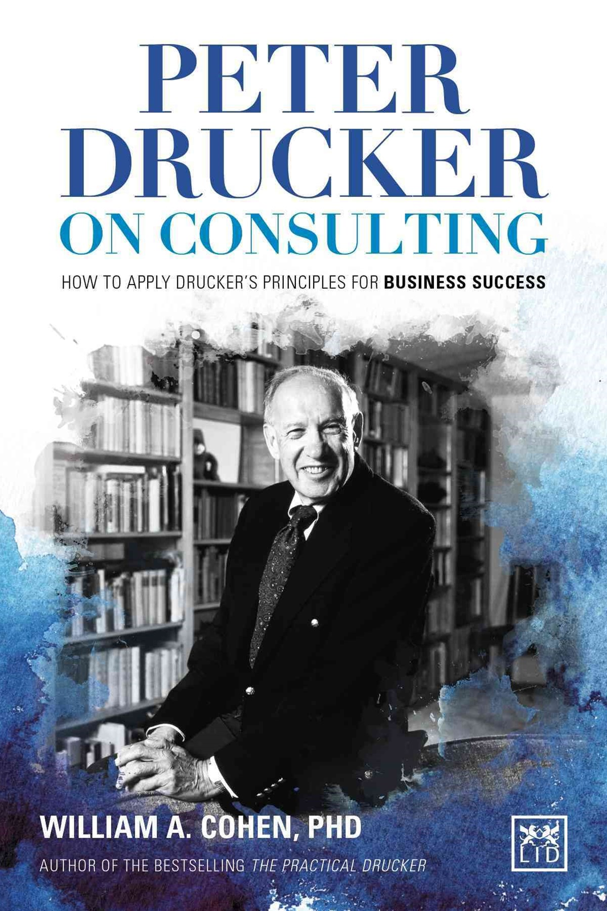 Peter Drucker on Consulting