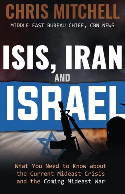(ebook) ISIS, Iran and Israel