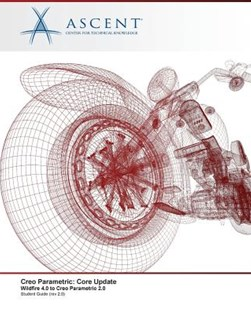 Creo Parametric by Ascent - Center for Technical Knowledge (9780986369537) - PaperBack - Computing Program Guides