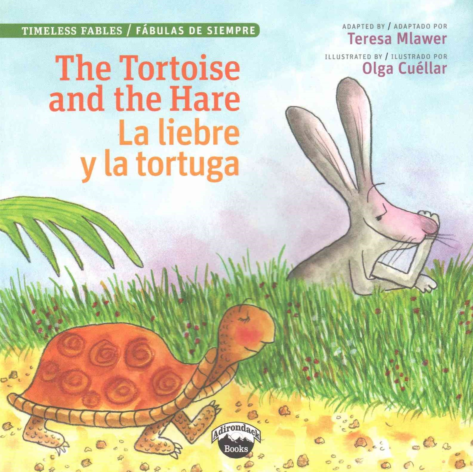 The Tortoise and the Hare / la Liebre y la Tortuga