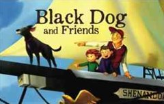 Black Dog and Friends