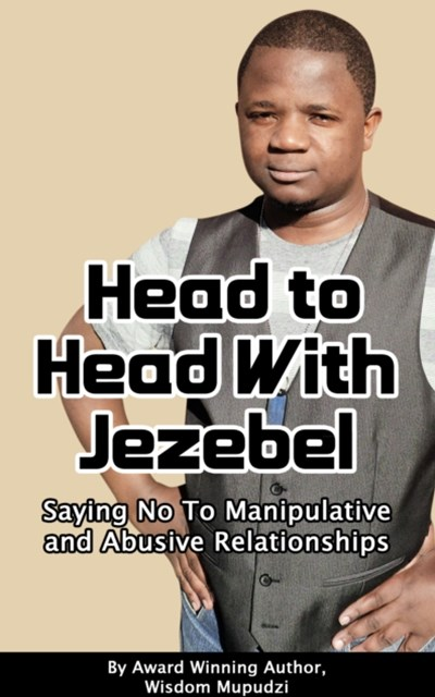 Head to Head With Jezebel: Saying No to Manipulative and Abusive Relationships