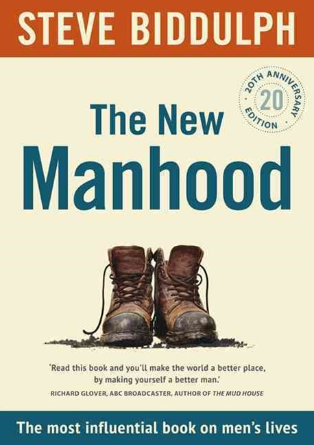 The New Manhood [20th Anniversary Edition]
