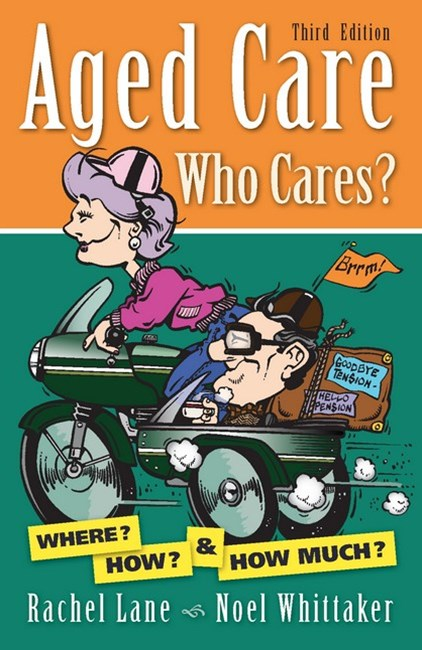Aged Care, Who Cares? 3/e