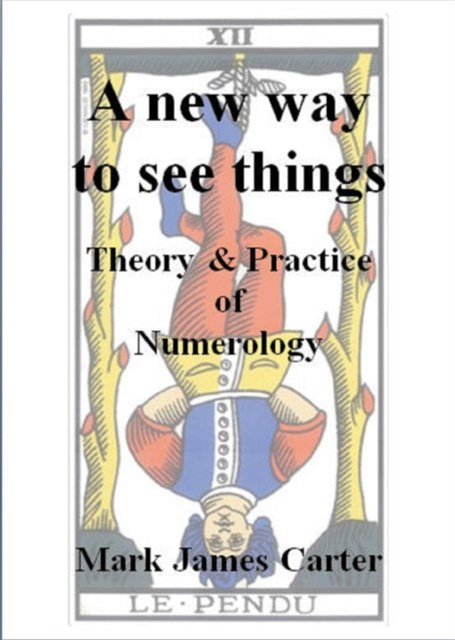 (ebook) New Way To See Things: Theory & Practice Of Numerology