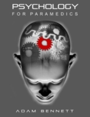 Psychology for Paramedics
