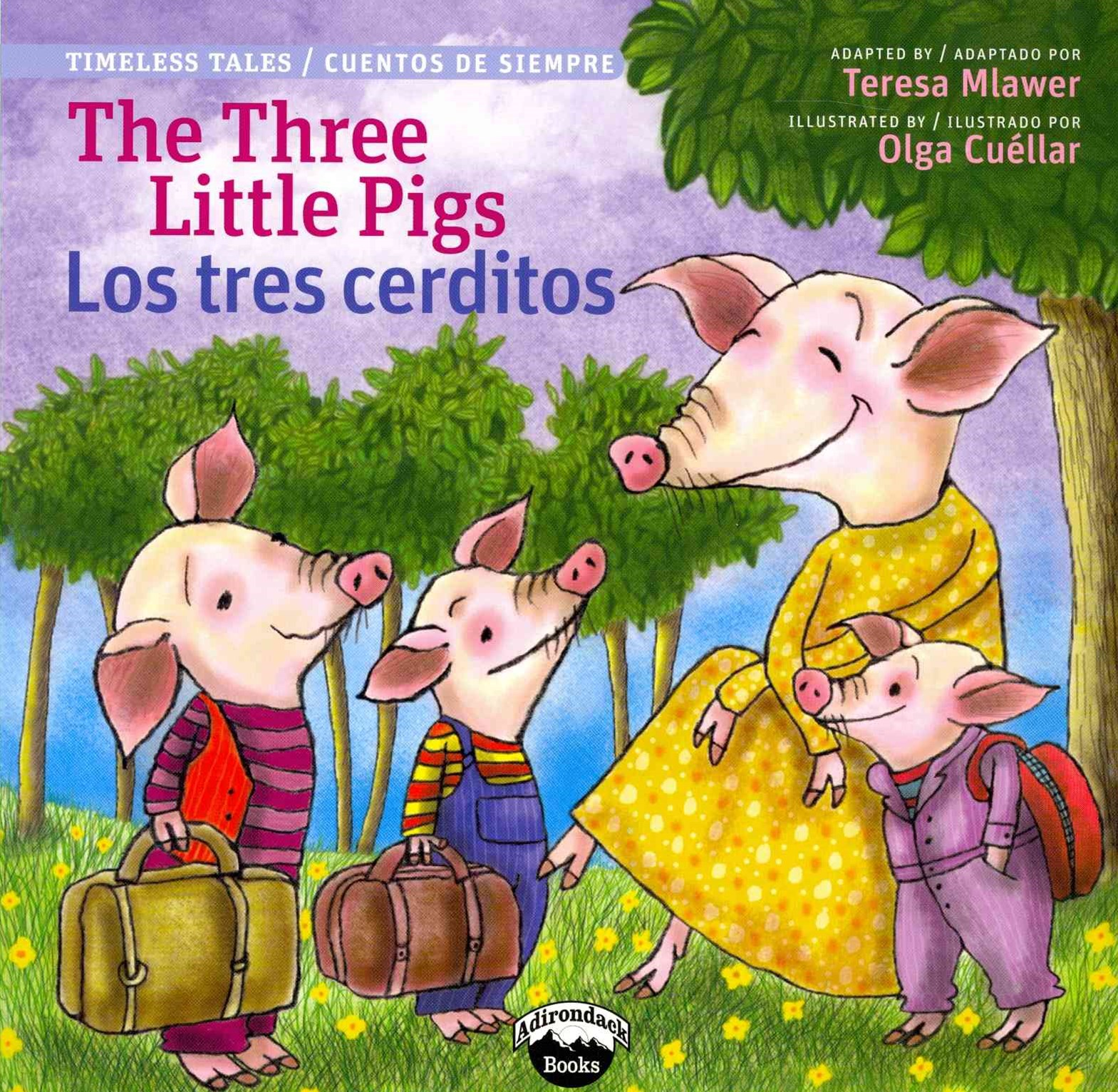 The Three Little Pigs/Los Tres Cerditos