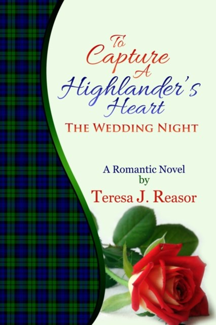 (ebook) To Capture A Highlander's Heart: The Wedding Night