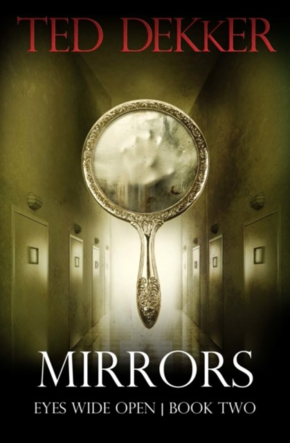 (ebook) Mirrors (Eyes Wide Open, Book 2)