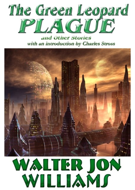 (ebook) Green Leopard Plague and Other Stories
