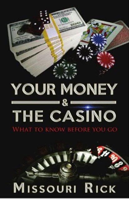 (ebook) Your Money & The Casino: What to know before you go