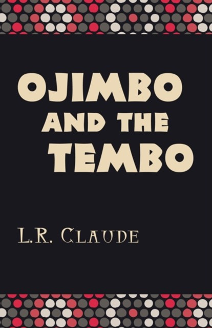 Ojimbo and the Tembo
