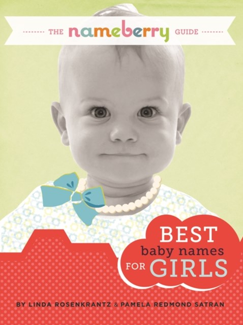 (ebook) Nameberry Guide to the Best Baby Names for Girls
