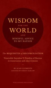 Wisdom for the World by Alan Clements, Fergus Harlow (9780989488358) - HardCover - Religion & Spirituality Buddhism